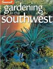 Sunset Gardening in Southwest by K. Brenzel (Paperback)