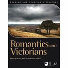 Romantics and Victorians by Nicola J. Watson, Shafquat Towheed (Paperback, 2011)