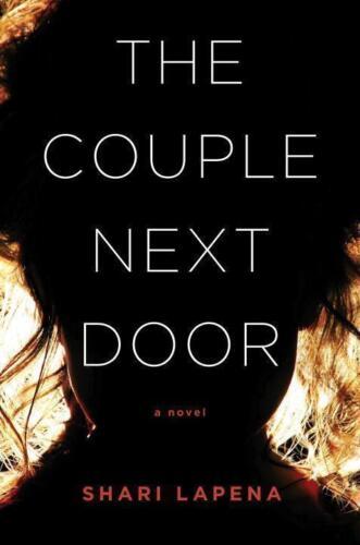 1 von 1 - The Couple Next Door: A Novel von Lapena, Shari