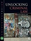 Unlocking Criminal Law by Jacqueline Martin, Tony Storey (Paperback, 2015)