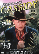 WILLIAM BOYD - HOPALONG CASSIDY - 2 DVD SET CONTAINS 10 CLASSIC FEATURE WESTERNS