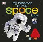 My Best-Ever Pop-Up Space Book by DK (Board book, 2015)