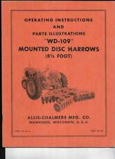 Allis Chalmers Wd 109 Mounted Disc Harrows Operating Instructions Manual