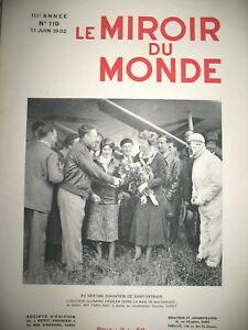 AVIATION-EARHART-CHALIAPINE-CHINE-YANG-TSe-ESPAGNE-PRISONS-MIROIR-DU-MONDE-1932