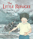 The Little Refugee by Suzanne Do, Anh Do (Hardcover, 2011)