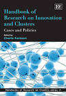 Handbook of Research on Innovation and Clusters: Cases and Policies by Edward Elgar Publishing Ltd (Paperback, 2010)