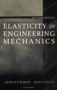 Elasticity-in-Engineering-Mechanics-Chong-Ken-P-Boresi-Arthur-P-Good-Book