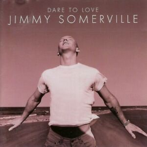 JIMMY SOMERVILLE - DARE TO LOVE 1995 UK CD