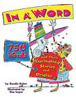 In a Word: 750 Words and Their Fascinating Stories and Origins by Rosalie Baker (Hardback, 2003)