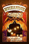 Mechanique: Tale of the Circus Tresaulti by Genevieve Valentine (Paperback, 2011)
