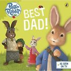 Peter Rabbit Animation: Best Dad! by Penguin Books Ltd (Board book, 2015)