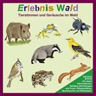 Erlebnis Wald. CD (2010)
