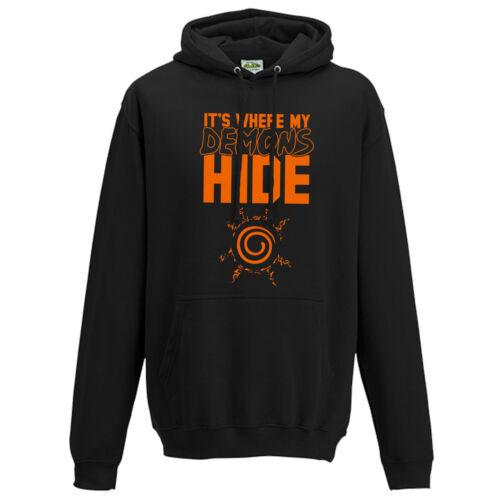 Naruto Fan Inspired Anime Gift Hoody Top It/'s Where My Demons Hide Hoodie
