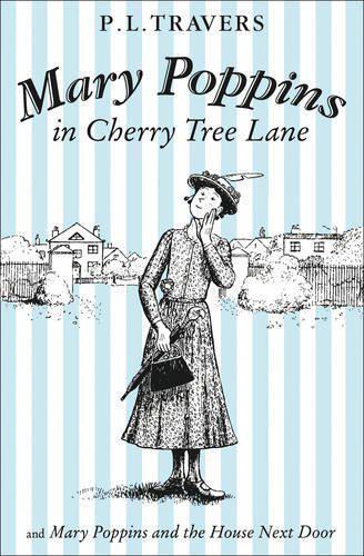 Mary Poppins En Cerise Tree Lane / Et la Maison Prochain Porte Par Trave