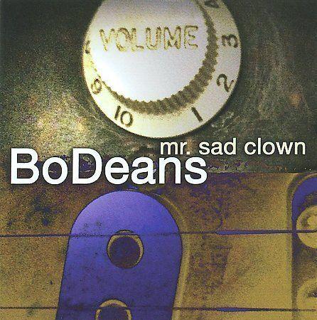 Mr. Sad Clown by BoDeans (CD, Apr-2010, 429 Records)
