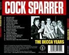 The Decca Years [PA] by Cock Sparrer (CD, Jun-2006, Captain Oi! Records)