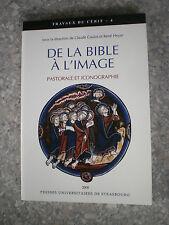 COULOT  De la Bible à l'image Pastorale et Iconographie