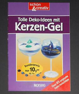 Tolle-Deko-Ideen-mit-Kerzen-Gel-schoen-amp-creativ-MOEWIG-Verlag-Basteln-NEU