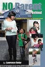 No Parent Left Behind: Strategies of Success for the 21st Century Parent by Lawrence Bolar (Paperback / softback, 2013)