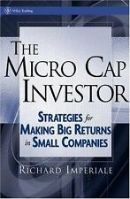 Wiley Trading: The Micro Cap Investor : Strategies for Making Big Returns in...