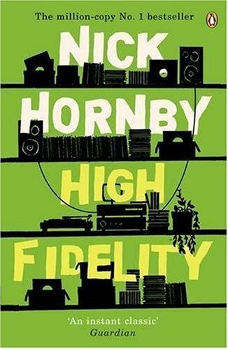 High Fidelity By Nick Hornby. 9780140293463