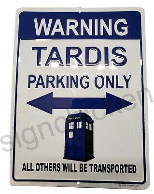 TARDIS parking sign Who Dr TV memorabilia funny sign MEMORABILIA COLLECTABLE