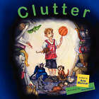 Clutter by Ana Monnar (Paperback / softback, 2007)
