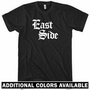 East Side Gothic T-shirt Thug Gangster Old English Rap Gift  Men Kids XS-4XL