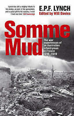 Somme Mud by E.P.F. Lynch (Paperback, 2008)