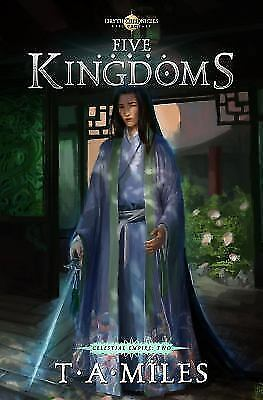 Five Kingdoms : Dryth Chronicles Epic Fantasy vol. 2 by T. A