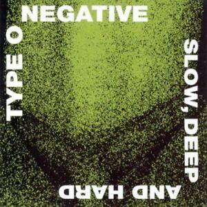 Type-O-Negative-Slow-Deep-and-Hard-CD