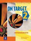 On Target 2, Intermediate von Diane Pinkley und James E. Purpura (1999, Taschenbuch)