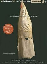 They Called Themselves the K.K.K.: The Birth of an American Terroris . EXLIBRARY