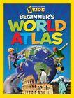 National Geographic Kids Beginner's World Atlas 9781426308390 Society Misc