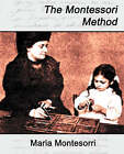 The Montessori Method by Montesorri Maria Montesorri (Paperback / softback, 2007)