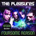 Foursome Reason von The Pleasures (2014)