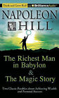 The Richest Man in Babylon & the Magic Story  : Two Classic Parables about Achieving Wealth and Personal Success by Napoleon Hill Foundation (CD-Audio)