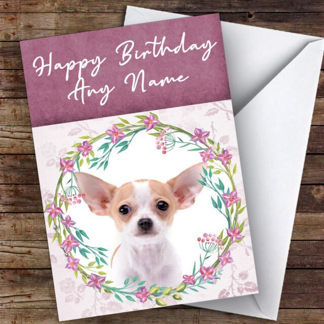 Chihuahua Dog Pink Floral Animal Personalised Birthday Card