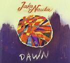 Dawn by Jake Nauta (CD, Mar-2013, Independent)