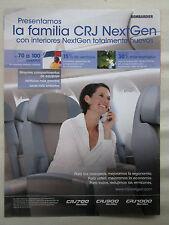 8/2007 PUB BOMBARDIER CRJ NEXTGEN CRJ700 900 1000 AIRCRAFT ORIGINAL SPANISH AD