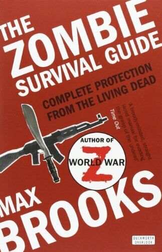 The Zombie Survival Guide: Complete Protection from... by Brooks, Max 071563318X