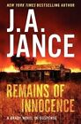 Remains of Innocence: A Brady Novel of Suspense by J. A. Jance (Hardback, 2014)