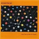 Eclectica - And This Is One of Them... (2010)