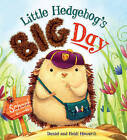 Storytime: Little Hedgehog's Big Day by Heidi Howarth (Paperback, 2016)