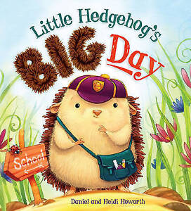 Storytime-Little-Hedgehog-039-s-Big-Day-by-Howarth-Heidi