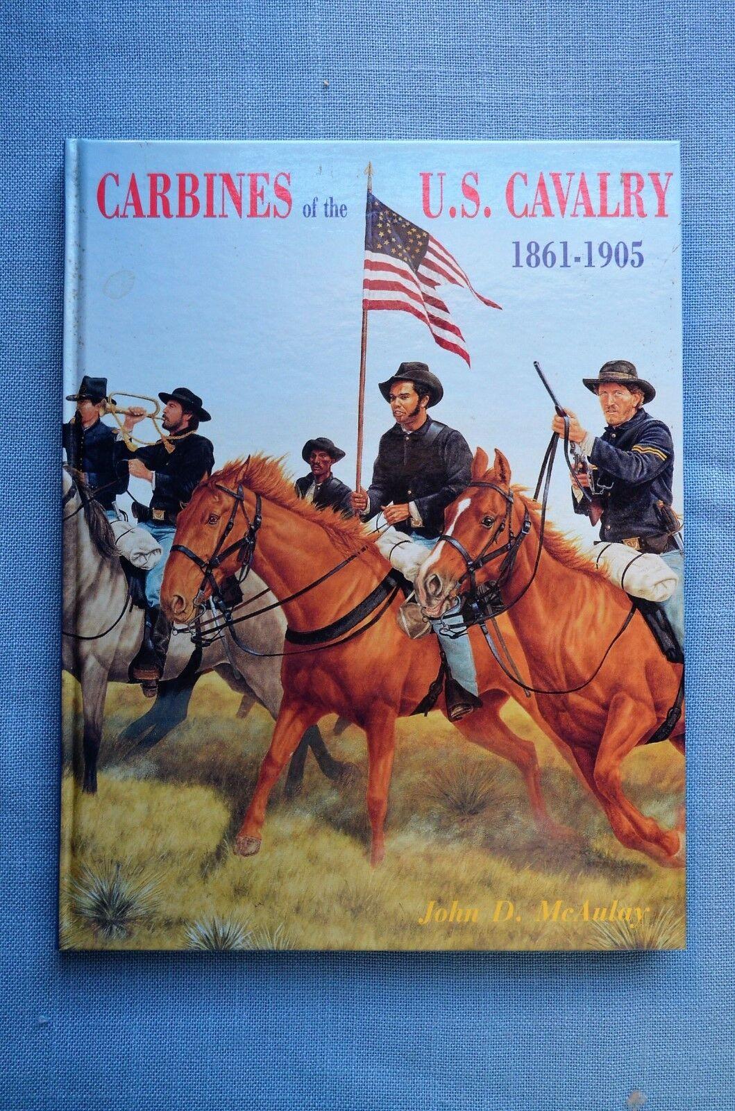 Carbines of the U.S. Cavalry McAulay 1861-1905, by John D. McAulay Cavalry 472f4a