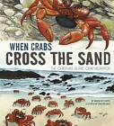 When Crabs Cross the Sand: The Christmas Island Crab Migration by Sharon Katz Cooper (Paperback, 2016)
