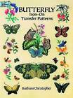 Butterfly Iron-On Transfer Patterns by Barbara Christopher (Paperback, 2000)
