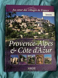 Au coeur des villages de France Provence-Alpes Côte d'Azur - Edition Atlas