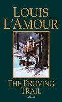 G, The Proving Trail: A Novel, Louis L'Amour, 0553253042, Book